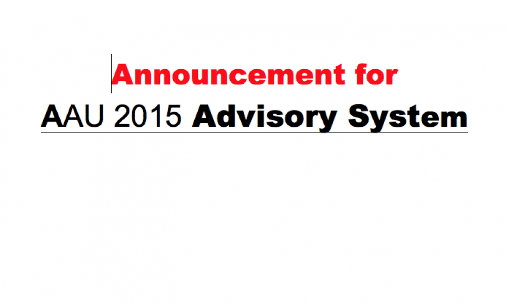 Announcement for  AAU 2015 Advisory System