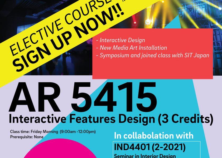 Elective 2/2021: AR5415 Interactive Features Design (Architectural Design Track)